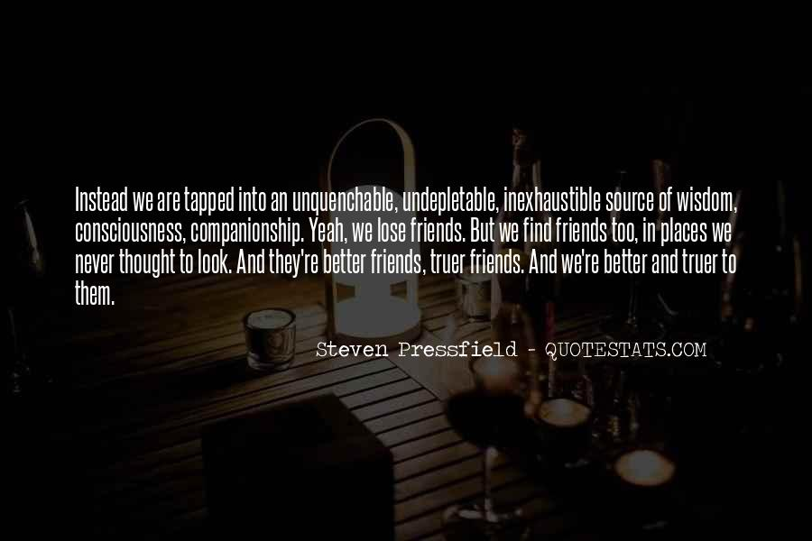 Never Thought We Would Be More Than Friends Quotes #1234285