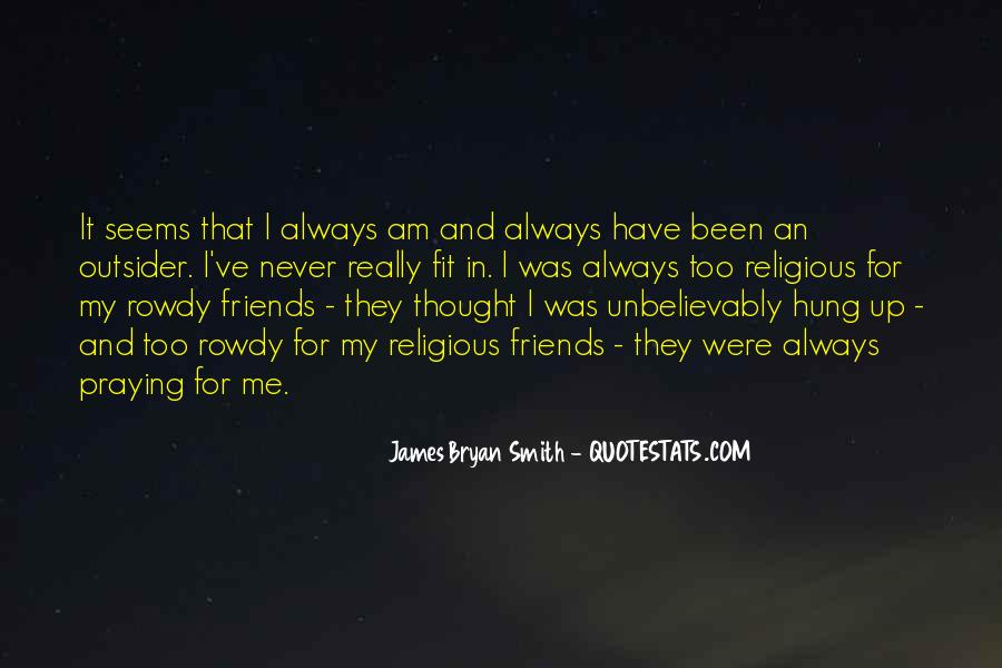 Never Thought We Would Be More Than Friends Quotes #1674024