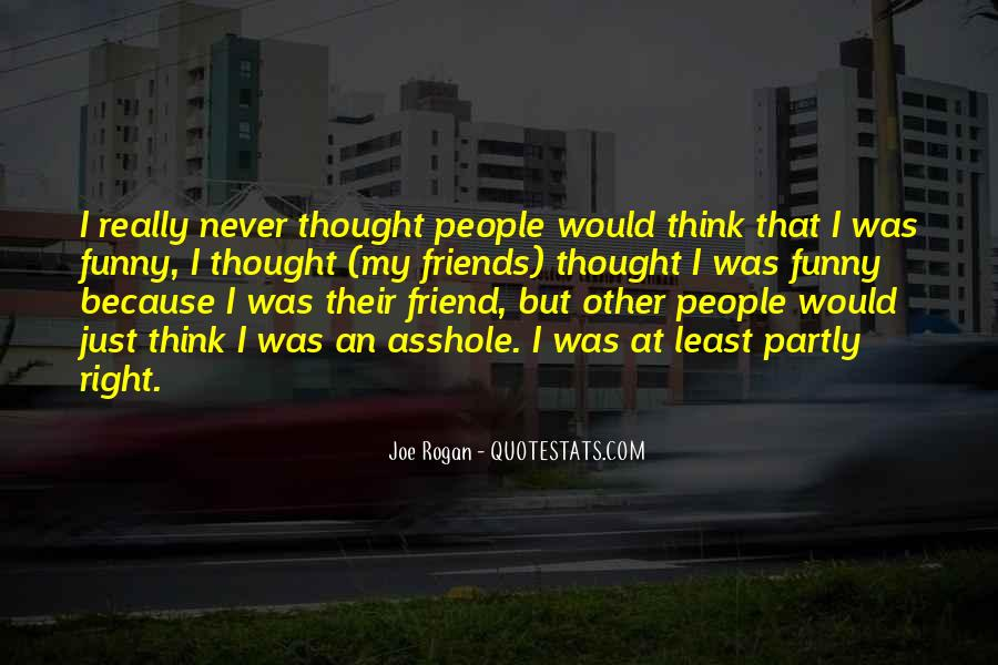 Never Thought We Would Be More Than Friends Quotes #473580