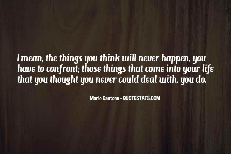 Never Thought You Would Mean So Much To Me Quotes #145575