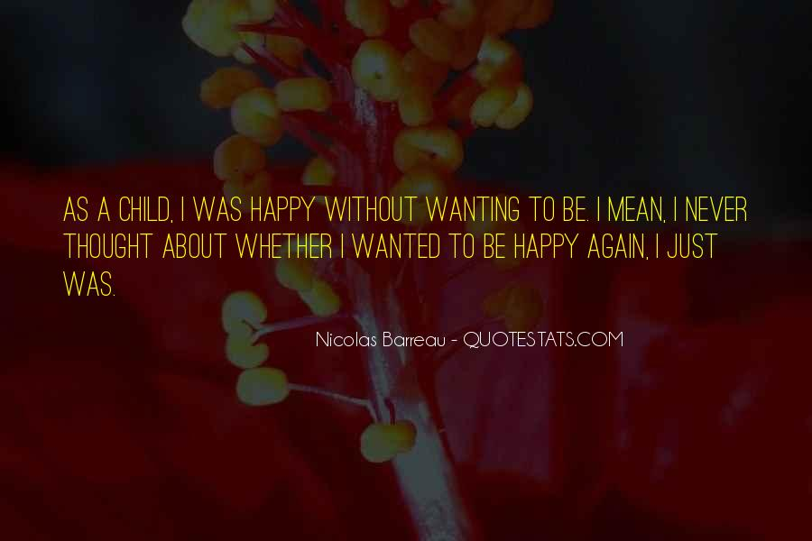 Never Thought You Would Mean So Much To Me Quotes #319388