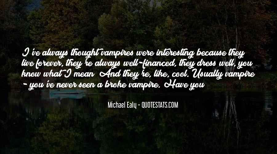 Never Thought You Would Mean So Much To Me Quotes #33695