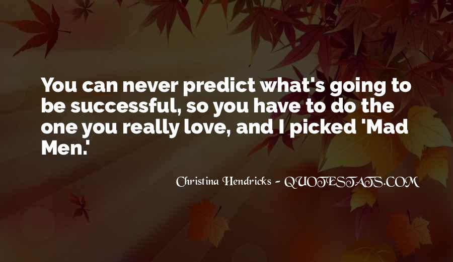 Never To Be Love Quotes #73895