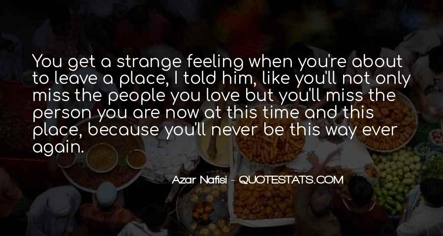 Never Told Love Quotes #1089658