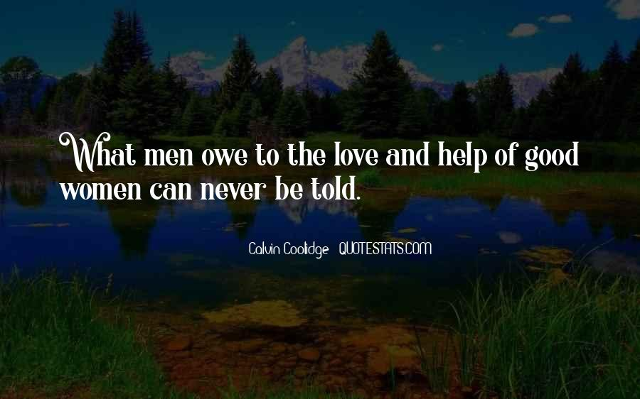 Never Told Love Quotes #1144846