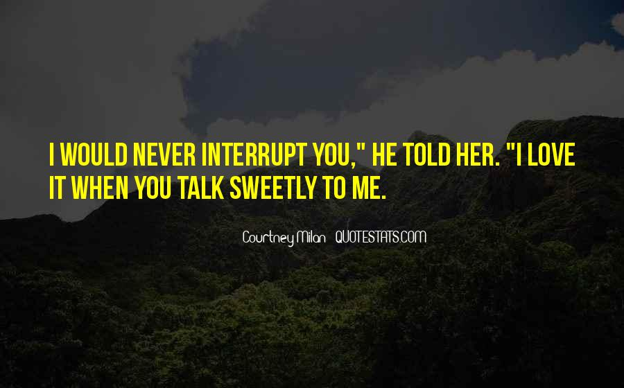 Never Told Love Quotes #1206573