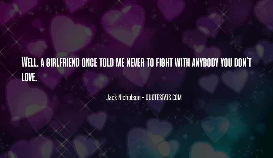 Never Told Love Quotes #129756