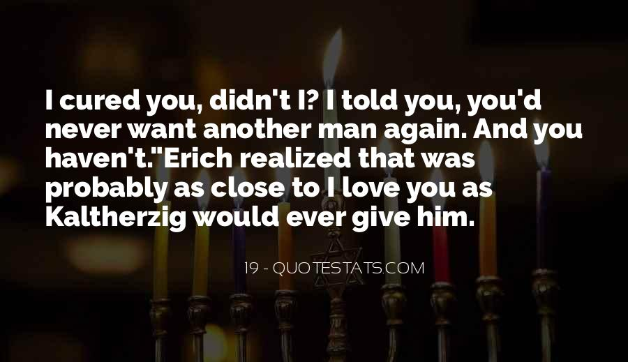 Never Told Love Quotes #1617000