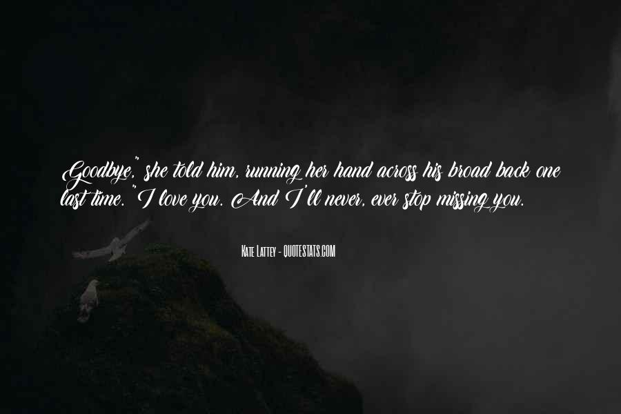 Never Told Love Quotes #174140