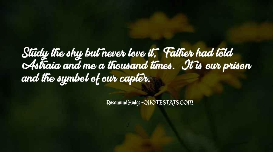 Never Told Love Quotes #597872