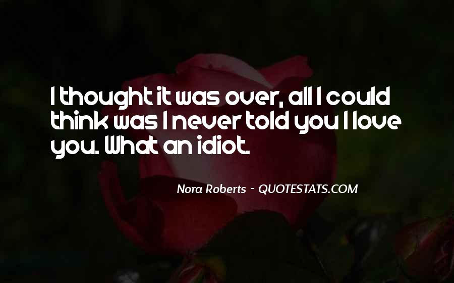 Never Told Love Quotes #898470