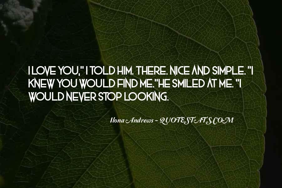Never Told Love Quotes #904224