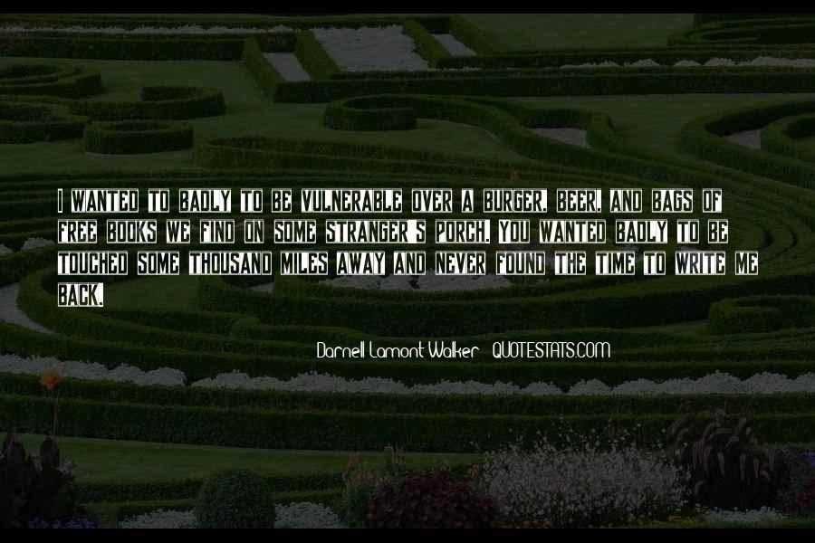 Never Too Far Away Quotes #5113