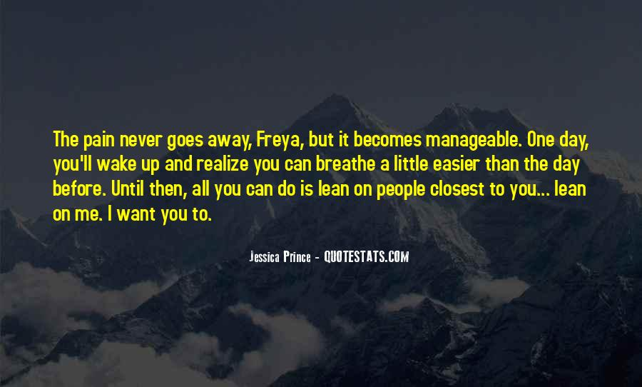 Never Too Far Away Quotes #6232