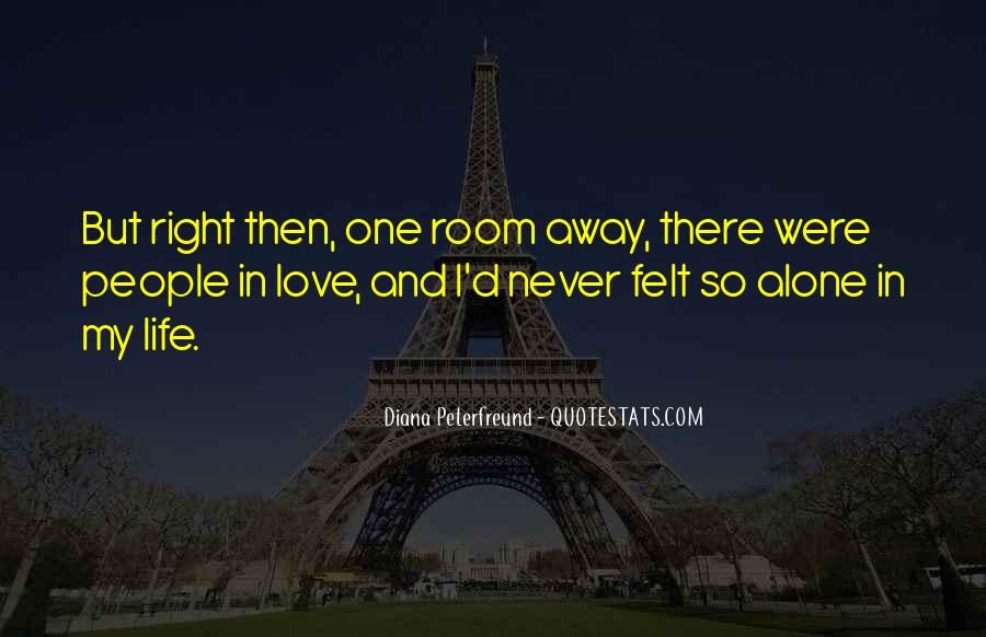 Never Too Far Away Quotes #8098