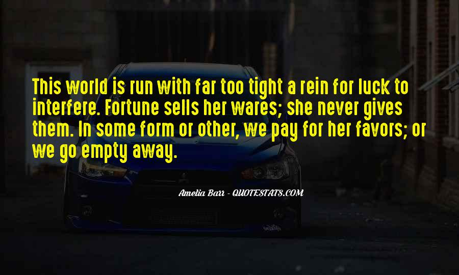 Never Too Far Away Quotes #978580