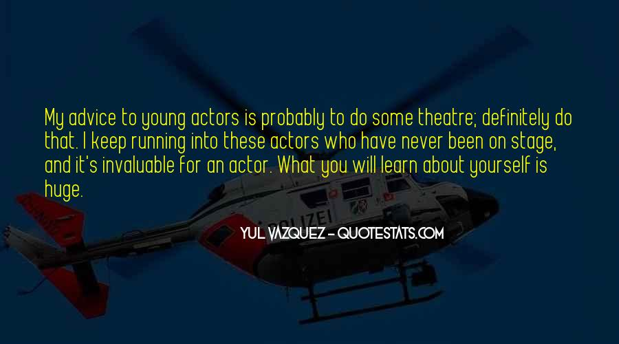 Never Too Young To Learn Quotes #1586025