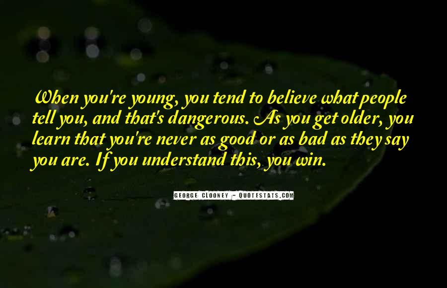 Never Too Young To Learn Quotes #1793189