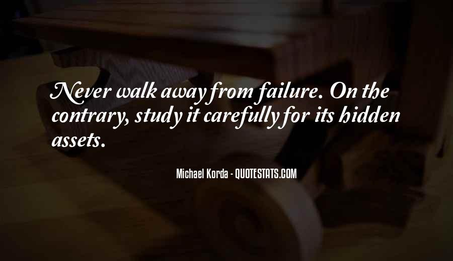 Top 100 Never Walk Away Quotes: Famous Quotes & Sayings ...