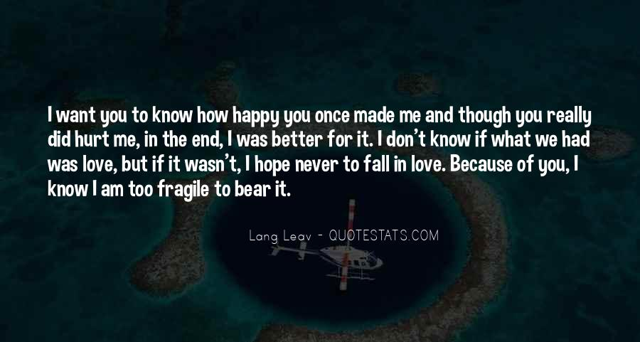Never Want To Fall In Love Quotes #349716