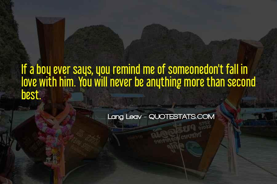 Never Want To Fall In Love Quotes #8711