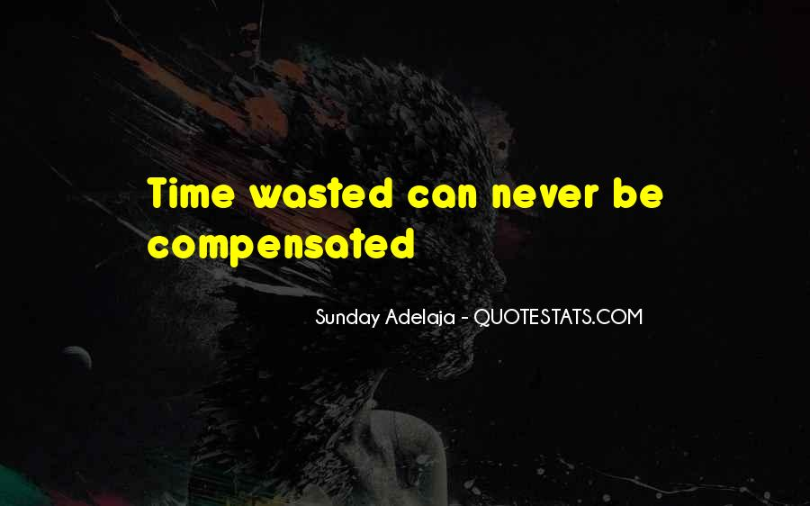 Never Waste Your Time On Someone Quotes #272819