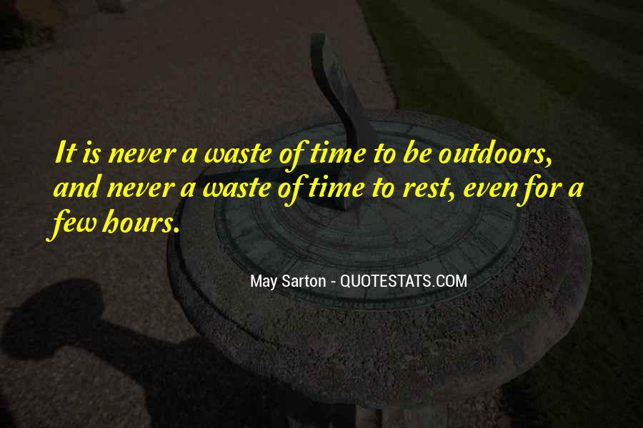 Never Waste Your Time On Someone Quotes #285979