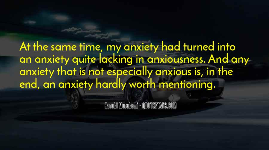 Never Worth My Time Quotes #121176