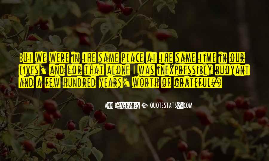 Never Worth My Time Quotes #18316