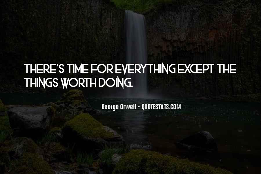 Never Worth My Time Quotes #188773