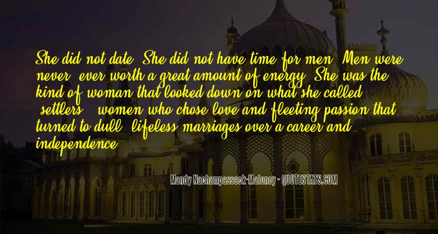 Never Worth My Time Quotes #215896