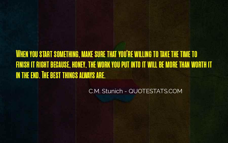 Never Worth My Time Quotes #252384