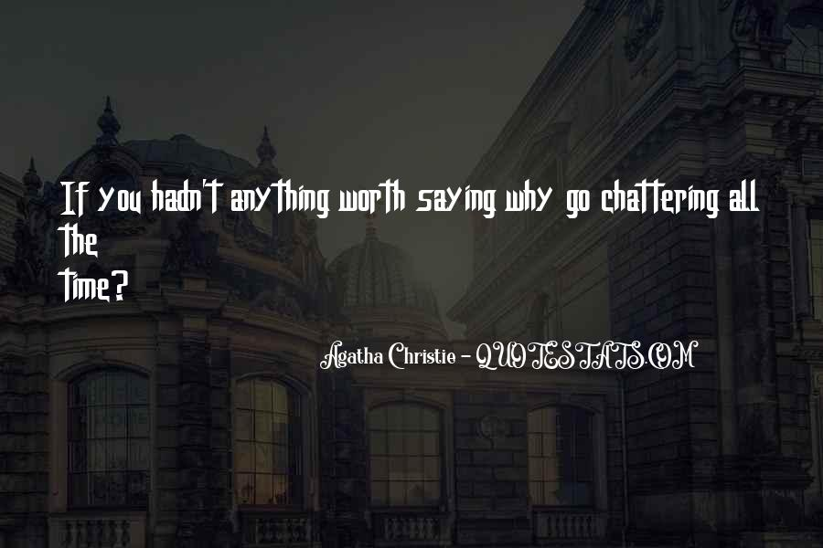 Never Worth My Time Quotes #59197