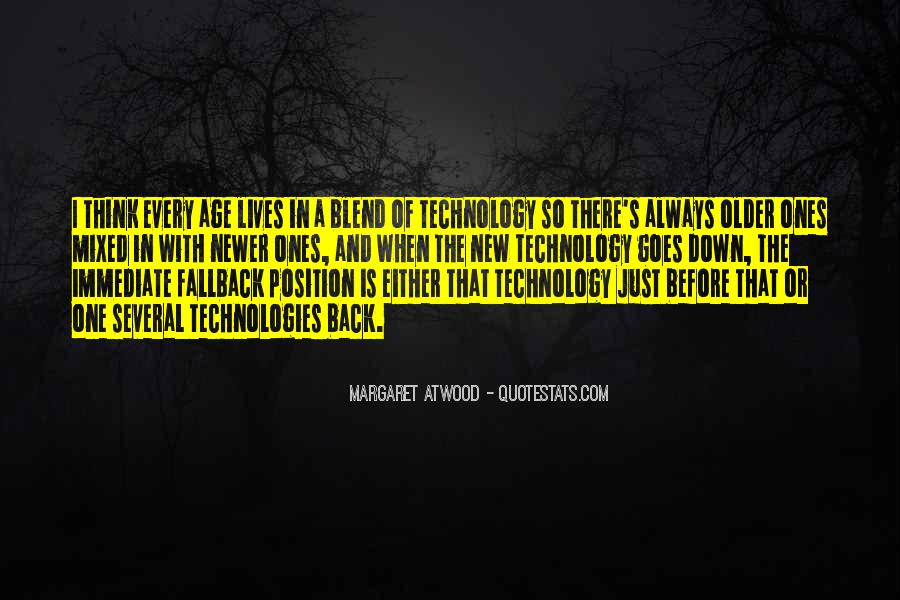 New Age Of Technology Quotes #1678742