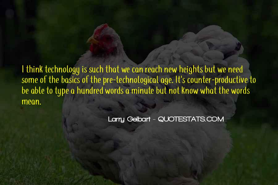 New Age Of Technology Quotes #1806576