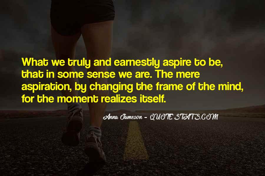 New Frame Of Mind Quotes #1107