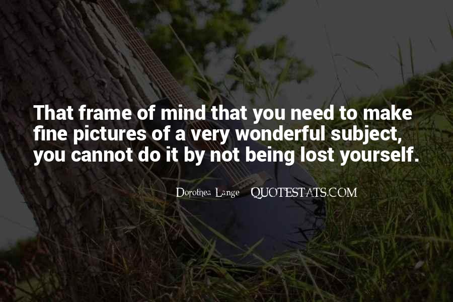 New Frame Of Mind Quotes #285824
