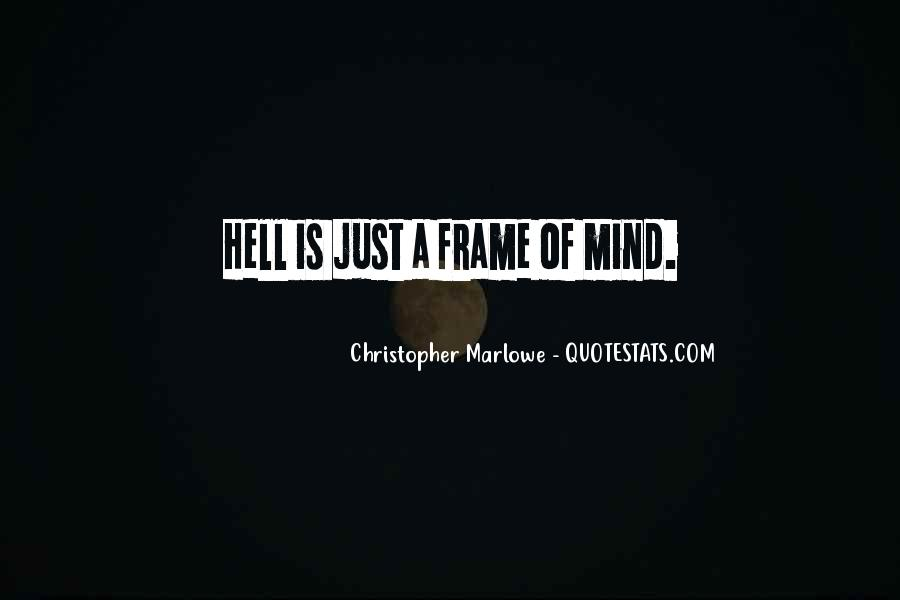 New Frame Of Mind Quotes #513968