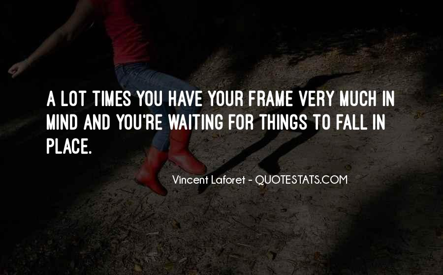 New Frame Of Mind Quotes #587380