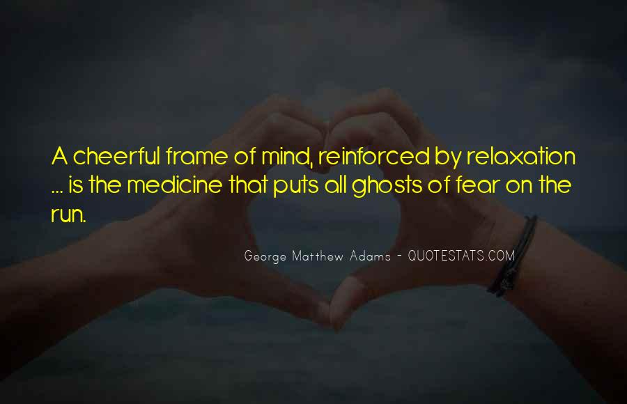 New Frame Of Mind Quotes #645409
