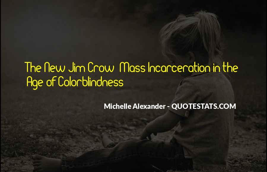 New Jim Crow Quotes #371793