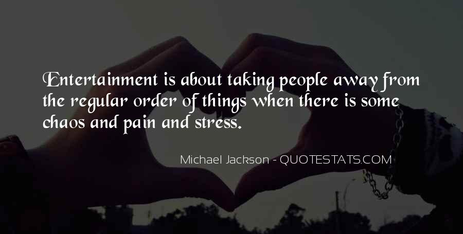 Quotes About Taking Away Pain #28368