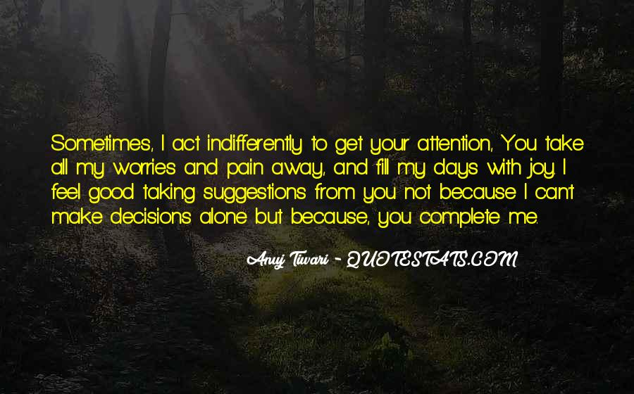 Quotes About Taking Away Pain #982257