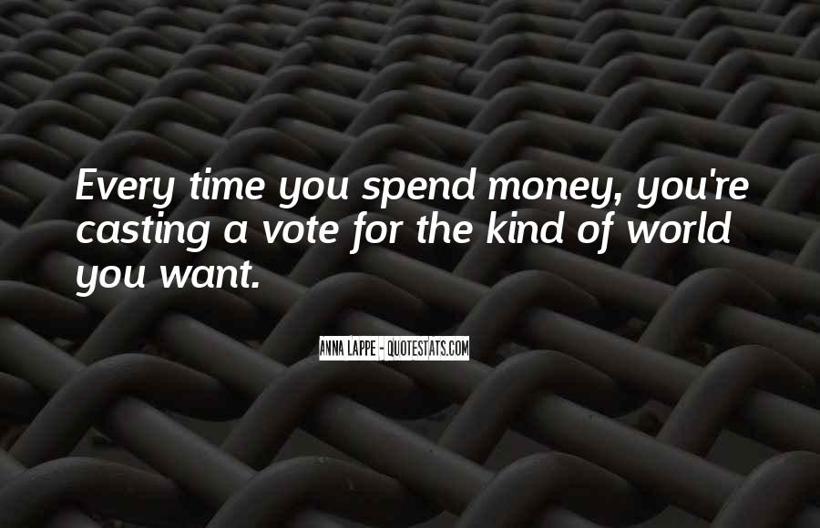 Quotes About Casting Your Vote #1394307