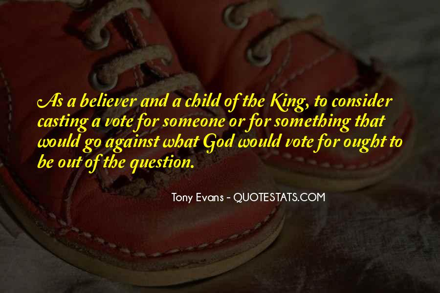 Quotes About Casting Your Vote #1426078