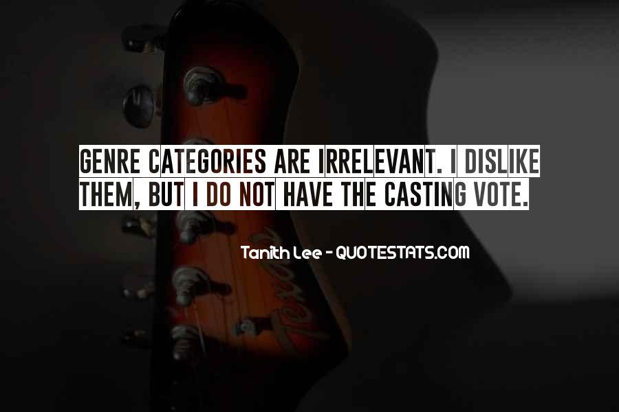 Quotes About Casting Your Vote #1438419
