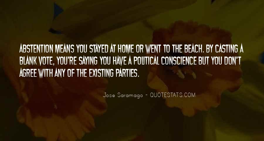 Quotes About Casting Your Vote #1809001