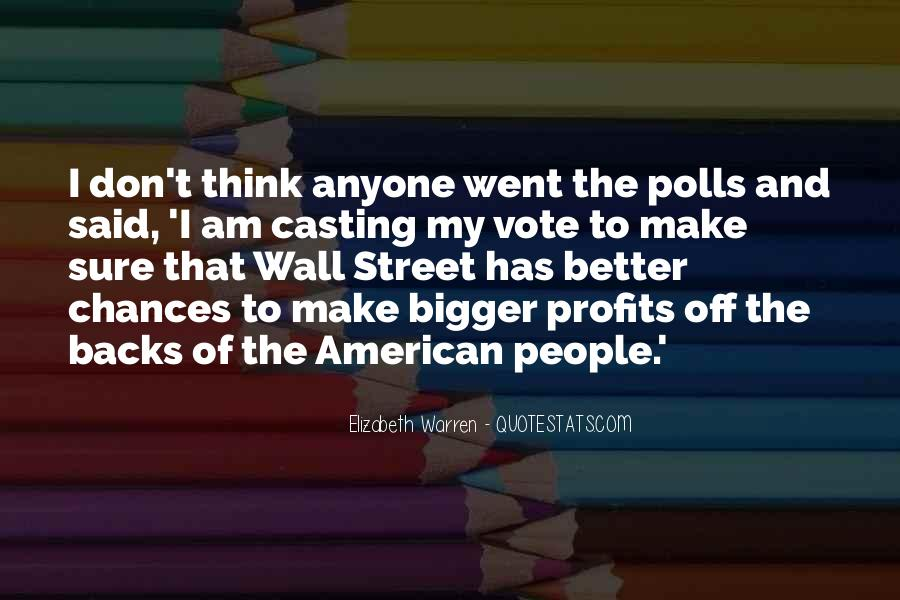 Quotes About Casting Your Vote #829241