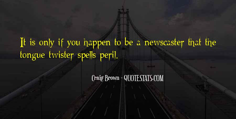 Newscaster Quotes #1581539