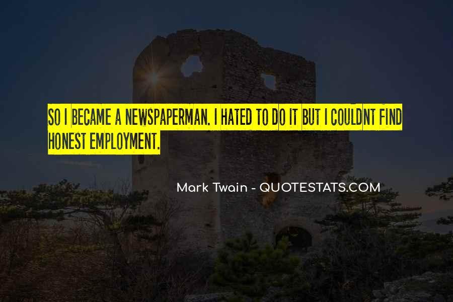 Newspaperman Quotes #341729
